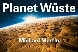Michael-Martin---Planet-Wueste