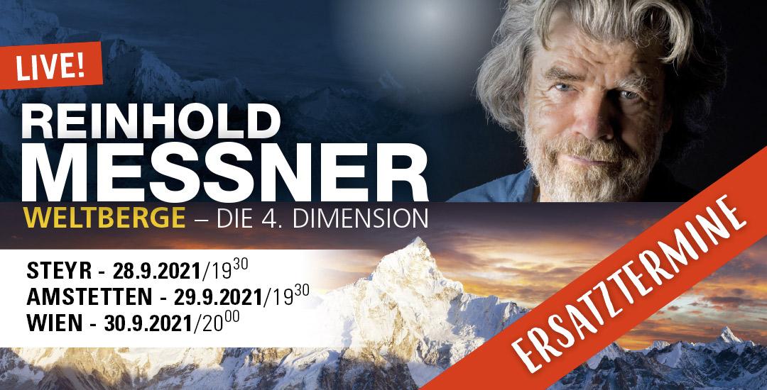 Reinhiold Messner Ersatztermine